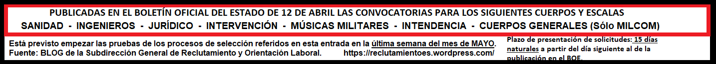 Convocatorias 2019 para acceso a los Cuerpos de INGENIEROS, Cuerpos de INTENDENCIA, Cuerpo Militar de SANIDAD, Cuerpo JURÍDICO Militar, Cuerpo Militar de INTERVENCIÓN, Cuerpo de MÚSICAS MILITARES  y Militares de Complemento